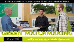 Bedrijf ontmoet student voor duurzame samenwerking. Uitnodiging: Green Matchmaking
