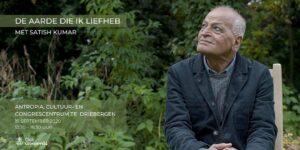 """Bijeenkomst: """"De aarde die ik liefheb"""" – Satish Kumar"""
